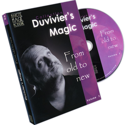 Duvivier's Magic #2: From Old to New