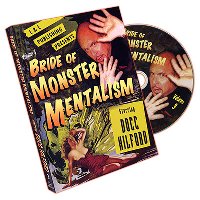 Bride Of Monster Mentalism - Vol 3 - Docc Hilford