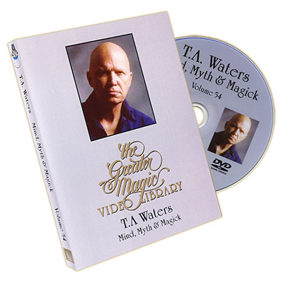 Greater Magic Video Library Vol 54 Mind, Myth & Magic T.A. Waters - DVD