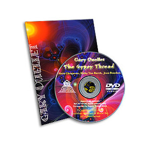 The Gypsy Thread by Gary Ouellet - DVD