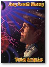 Total Eclipse Jay Scott Berry, DVD