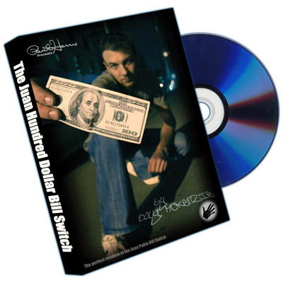 Juan Hundred Dollar Bill Switch (with Hundy 500 Bonus) by Doug McKenzie - DVD