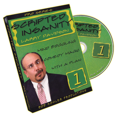 Scripted Insanity Volume 1 by Larry Davidson