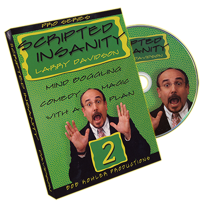 Scripted Insanity Volume 2 by Larry Davidson
