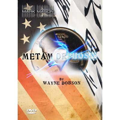 Metamorphosis (With Gimmicks) by Wayne Dobson and Mark Mason - DVD
