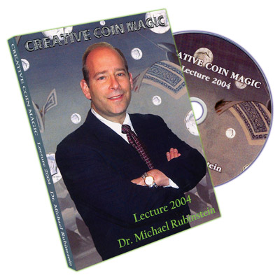 Creative Coin Magic - 2004 Lecture by Dr. Michael Rubinstein - DVD