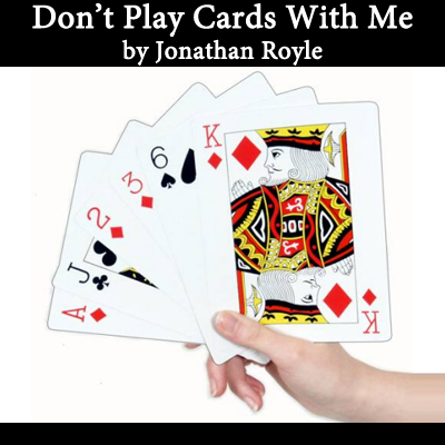 Don't Play cards With me - Jonathan Royle eBook - DOWNLOAD