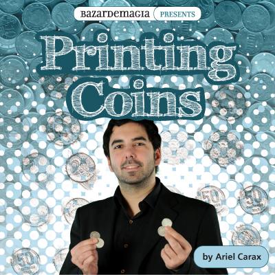 Printing Coins (Accesorio & DVD) - Ariel Carax & Bazar De Magia - DVD