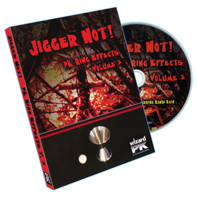 Jigger Not! (PK Ring Effects Volume 3) by Randi Rain - DVD