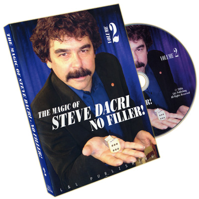 Magic of Steve Dacri by Steve Dacri- No Filler (Volume 2) -