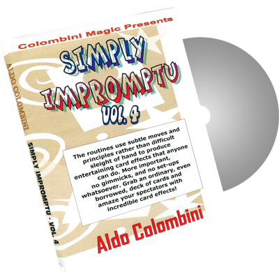 Simply Impromptu Volume 4 by Wild-Colombini Magic - DVD