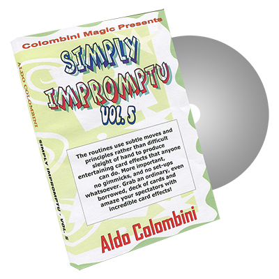 Simply Impromptu Volume 5 by Wild-Colombini Magic - DVD