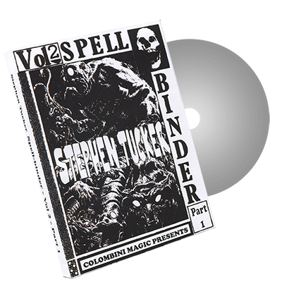 Spellbinder Volume 2 - Part 1 - by Stephen Tucker and Wild-Colombini Magic - DVD