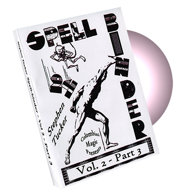 Spellbinder Volume 2 - Part 3- by Stephen Tucker and Wild-Colombini Magic - DVD
