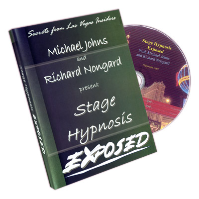 Stage Hypnosis Exposed by Michael Johns and Richard Nongard