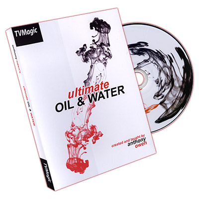Ultimate Oil and Water by Anthony Owen  - DVD