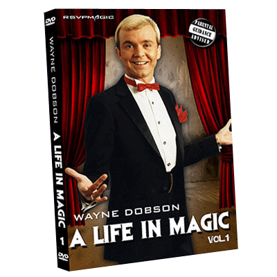 A Life In Magic - From Then Until Now Vol.1 by Wayne Dobson and