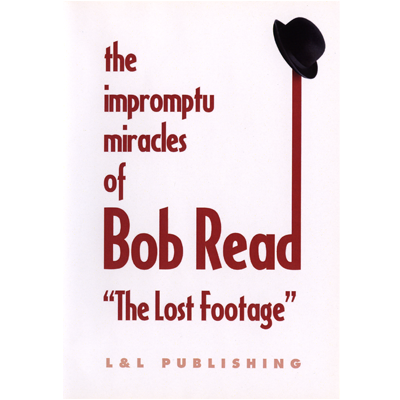 "The Impromptu Miracles of Bob Read ""The Lost Footage"" by L & L Publishing video DOWNLOAD"