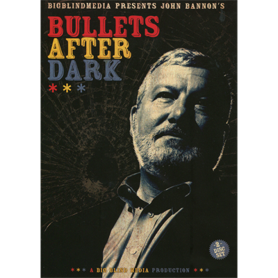 Bullets After Dark (2 download Set) by John Bannon & Big Blind M