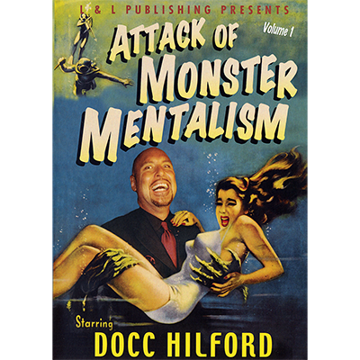 Attack Of Monster Mentalism - Volume 1 by Docc Hilford video DOW