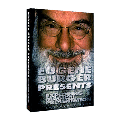 Exploring Magical Presentations by Eugene Burger Streaming Video