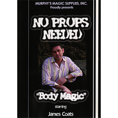 No Props Needed (Body Magic) by James Coats video DOWNLOAD