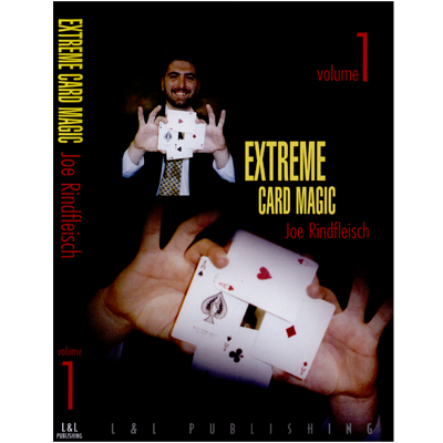 Extreme Card Magic Vol. 1 By Joe Rindfleisch Streaming Video