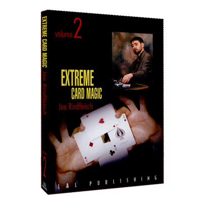 Extreme Card Magic Vol 2 by Joe Rindfleisch Streaming Video