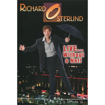 Live Without a Net by Richard Osterlind and L&L Publishing video DOWNLOAD