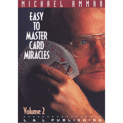 Easy to Master Card Miracles Volume 2 by Michael Ammar video DOW