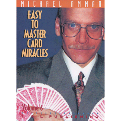 Easy to Master Card Miracles Volume 6 by Michael Ammar video DOW