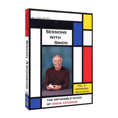 Sessions With Simon: The Impossible Magic Of Simon Aronson Volume 3 (Memorized Deck) video DOWNLOAD