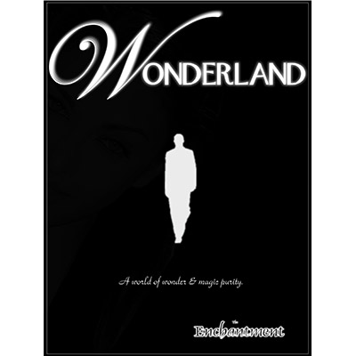 Wonderland (Gimmicks and DVD) by The Enchantment - DVD