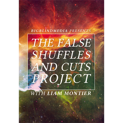 The False Shuffles and Cuts Project by Liam Montier and Big Blin