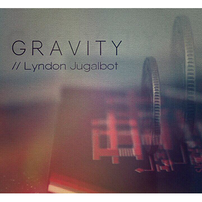 GRAVITY by Lyndon Jugalbot Video DOWNLOAD