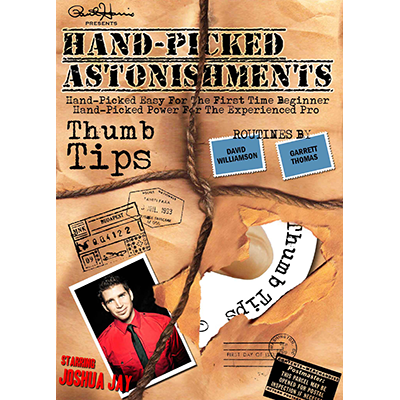 Hand picked Astonishments (Thumb Tips) by Paul Harris and Joshua Jay video DOWNLOAD