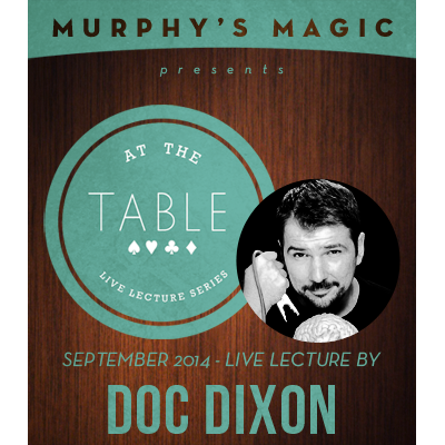 At the Table Live Lecture - Doc Dixon 9/17/2014 - video DOWNLOAD