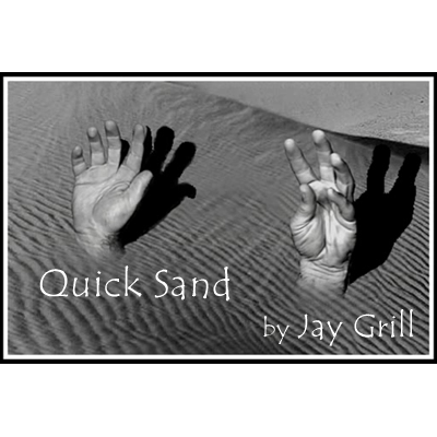 Quicksand by Jay Grill