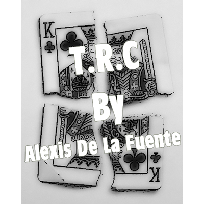 T.R.C. by Alexis De La Fuente DOWNLOAD