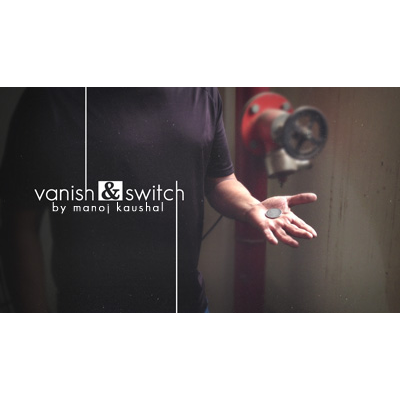 Vanish & Switch by Manoj Kaushal Streaming Video