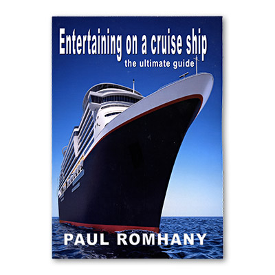 Entertaining on Cruise Ships - Paul Romhany - Libro de Magia