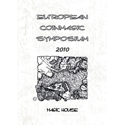 European Coin Magic Symposium 2010 by Shigeo Futagawa