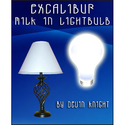 Excalibur Milk To Lightbulb by Devin Knight - Trick