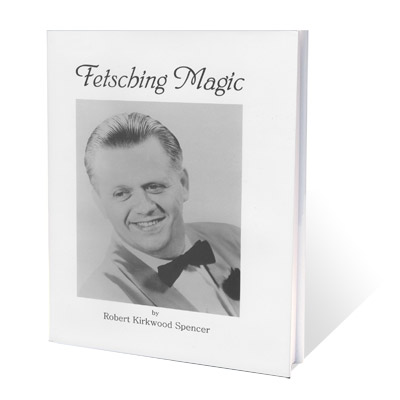 Fetsching Magic by Robert Spencer - Book