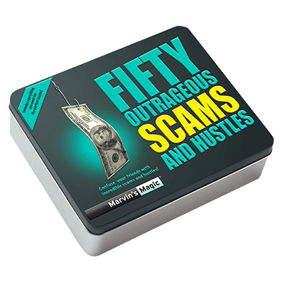 Fifty Outrageous Scams & Hustles - Marvins Magic