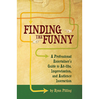 Finding The Funny by Ryan Pilling - Book