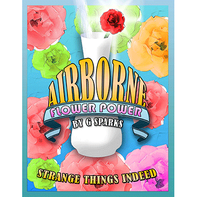 Airborne Flower Power by G Sparks - Trick