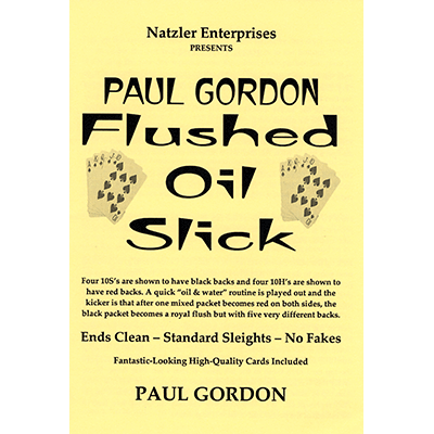 Flushed Oil Slick by Paul Gordon - Trick