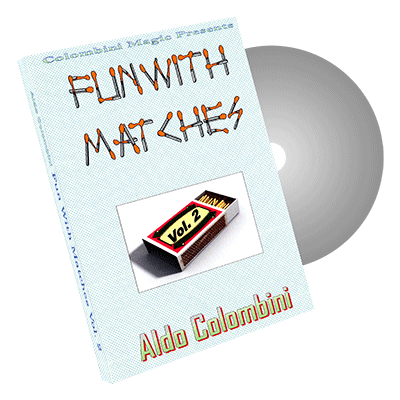 Fun With Matches Vol.2 by Wild-Colombini Magic - DVD