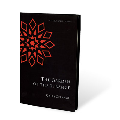 Garden Of The Strange by Caleb Strange - Book
